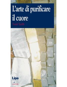 ARTE DI PURIFICARE IL CUORE