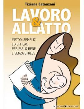 LAVORO & ALLATTO METODI SEMPLICI