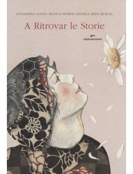 A RITROVAR LE STORIE. CON GADGET
