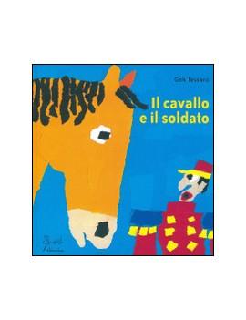 CAVALLO E IL SOLDATO (IL)