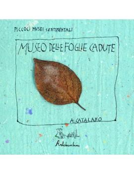 MUSEO DELLE FOGLIE CADUTE (IL)