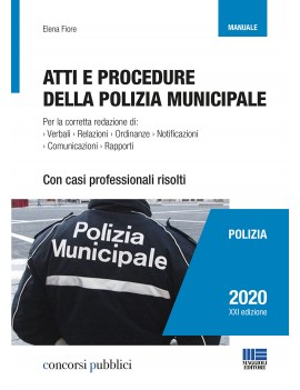 ATTI E PROCEDURE DI POLIZIA MUNICIPALE