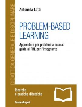 PROBLEM-BASED LEARNING. APPRENDERE PER P