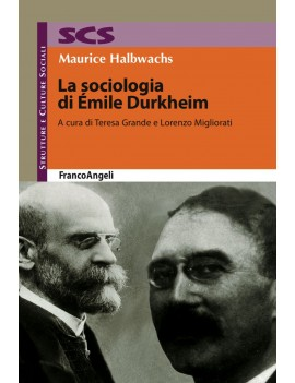 SOCIOLOGIA DI ÉMILE DURKHEIM (LA)