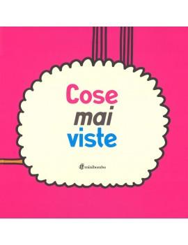 COSE MAI VISTE