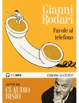 FAVOLE AL TELEFONO LETTE DA CLAUDIO BISI