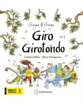 GIRO GIROTONDO. EDIZ. A COLORI
