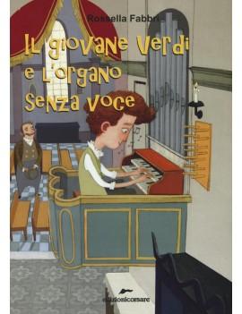 GIOVANE VERDI E L'ORGANO SENZA VOCE (IL)