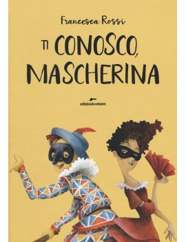 TI CONOSCO MASCHERINA. EDIZ. A COLORI