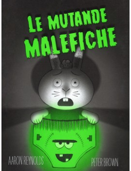 MUTANDE MALEFICHE. EDIZ. A COLORI (LE)