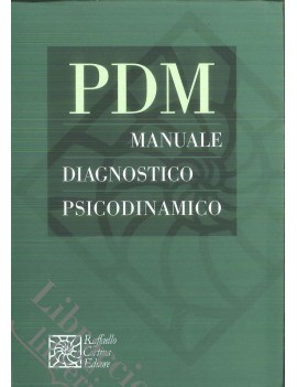 PDM. MANUALE DIAGNOSTICO PSICODINAMICO